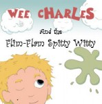 wee charles & the flim-flam spitty witty