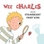 wee charles & the strawberry fairy king